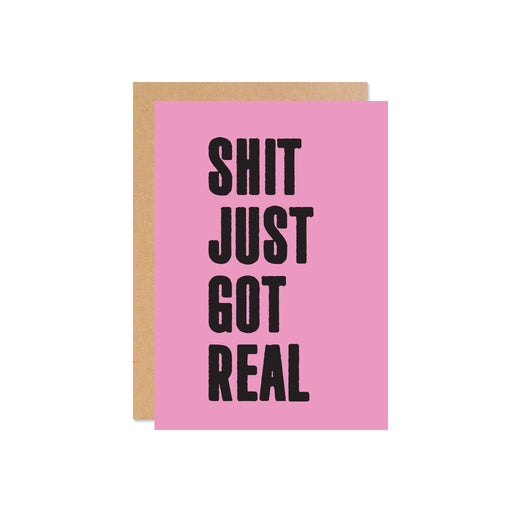 """Shit Just Got Real"" Gift Card 