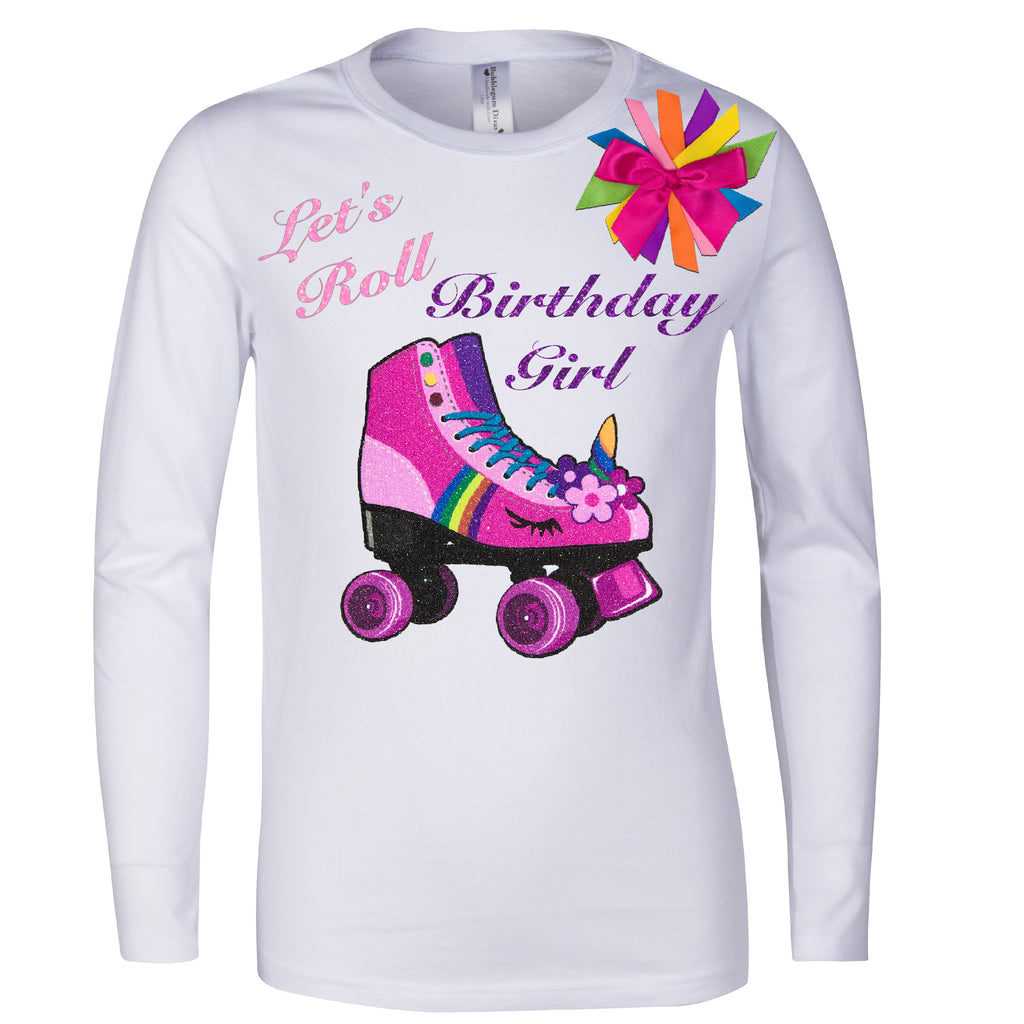 Long Sleeve white shirt with pink unicorn roller derby roller skate with the words Let's Roll birthday girl