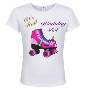 white t-shirt with a pink unicorn roller derby roller skate with the words Let's Roll birthday girl