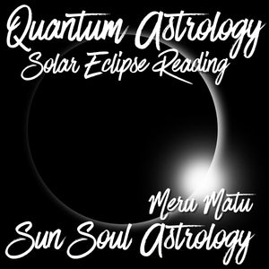 Solar Eclipse In Leo Reading Video Recording Only