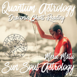 Draconic Chart Reading with Meru Matu or Aquarius Roberts