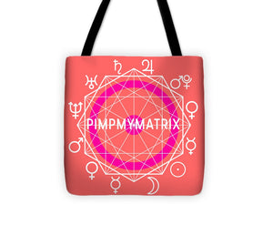 PIMPMYMATRIX Tote Bag