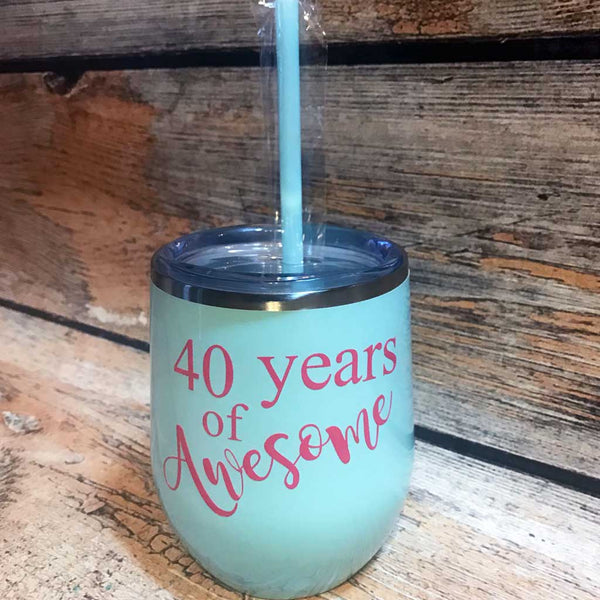 40 Years of Awesome Wine Tumbler