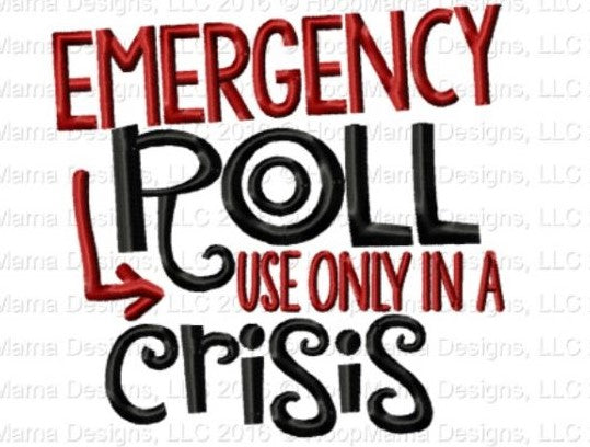 Emergency Roll, use only in a Crisis