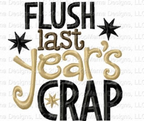 Flush Last Year's Crap