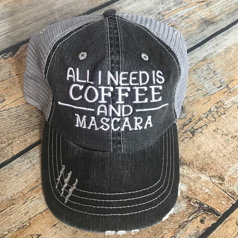 All I Need is Coffee and Mascara Hat