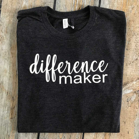 Difference Maker Vinyl Design Shirt