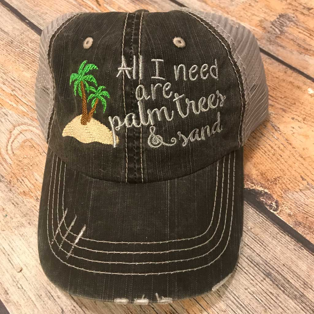 All I Need Are Palm Trees & Sand Hat