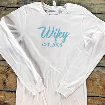 Wifey Vinyl Design Shirt