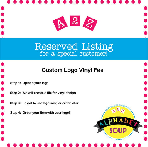 Custom Logo Vinyl Fee