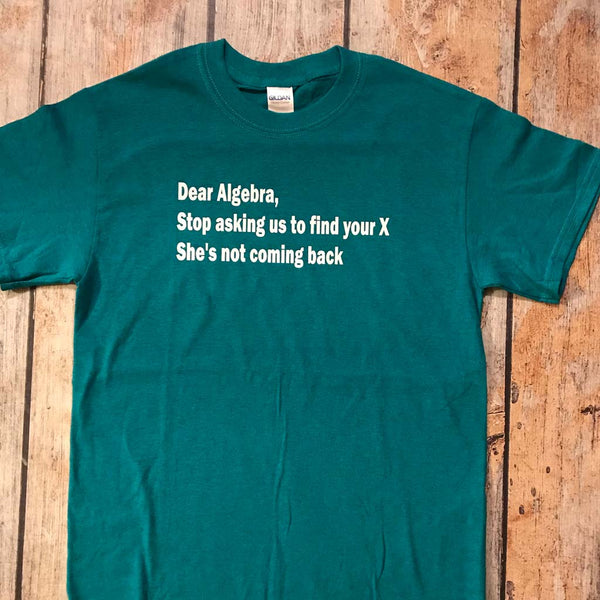 Dear Algebra Vinyl Design Shirt