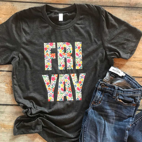 FRI YAY Vinyl Design Shirt