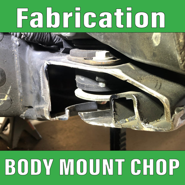 Body Mount Chop Fabrication for Toyota Tacoma, 4runner or Tundra