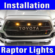 Raptor Lights Installation includes labor prep and clean up.