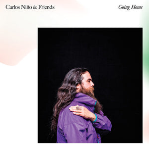 Carlos Nino & Friends; Going Home