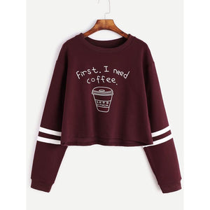 Trenderella - LASPERAL 2017 Autumn Women Fashion Letter Print First I Need Coffee Hoodies Women Long Sleeve Casual Cropped Sweatshirt Pullover - Enjoy gorgeous stuff!