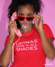 Load image into Gallery viewer, Latinas Come In All Shades T-Shirt