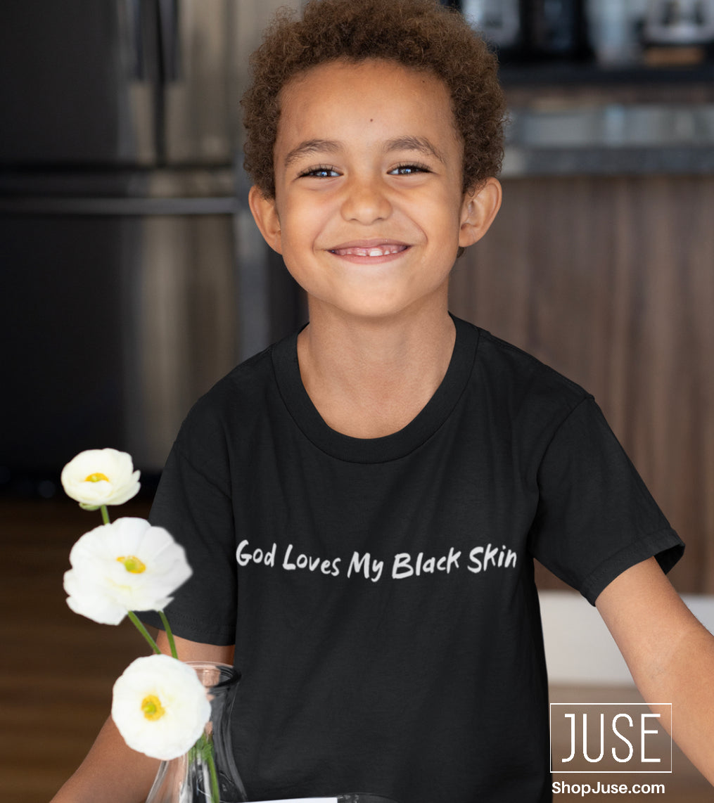 God Loves My Black Skin T-Shirt (Youth & Toddlers)