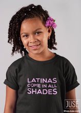 Load image into Gallery viewer, Latinas Come In All Shades T-Shirt (Youth & Toddlers)