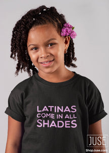 Latinas Come In All Shades T-Shirt (Youth & Toddlers)