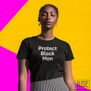 Protect Black Men T-Shirt