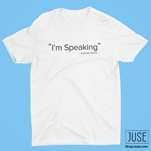 """I'm Speaking""- Kamala Harris T-Shirt & Sweater"