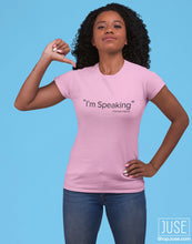 "Load image into Gallery viewer, ""I'm Speaking""- Kamala Harris T-Shirt & Sweater"
