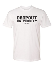 Load image into Gallery viewer, Dropout University Tee (unisex)