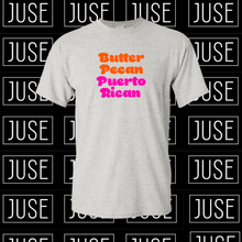 Load image into Gallery viewer, Butter Pecan Puerto Rican T-Shirt