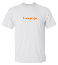 Load image into Gallery viewer, fuck yoga T-shirt (unisex)