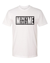 Load image into Gallery viewer, Money Moves Me Tee (unisex)