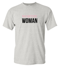 Load image into Gallery viewer, Worthy Woman T-Shirt