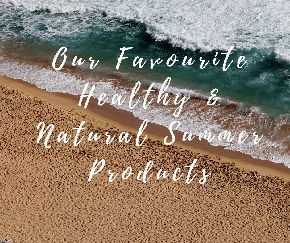 Healthy and natural summer products