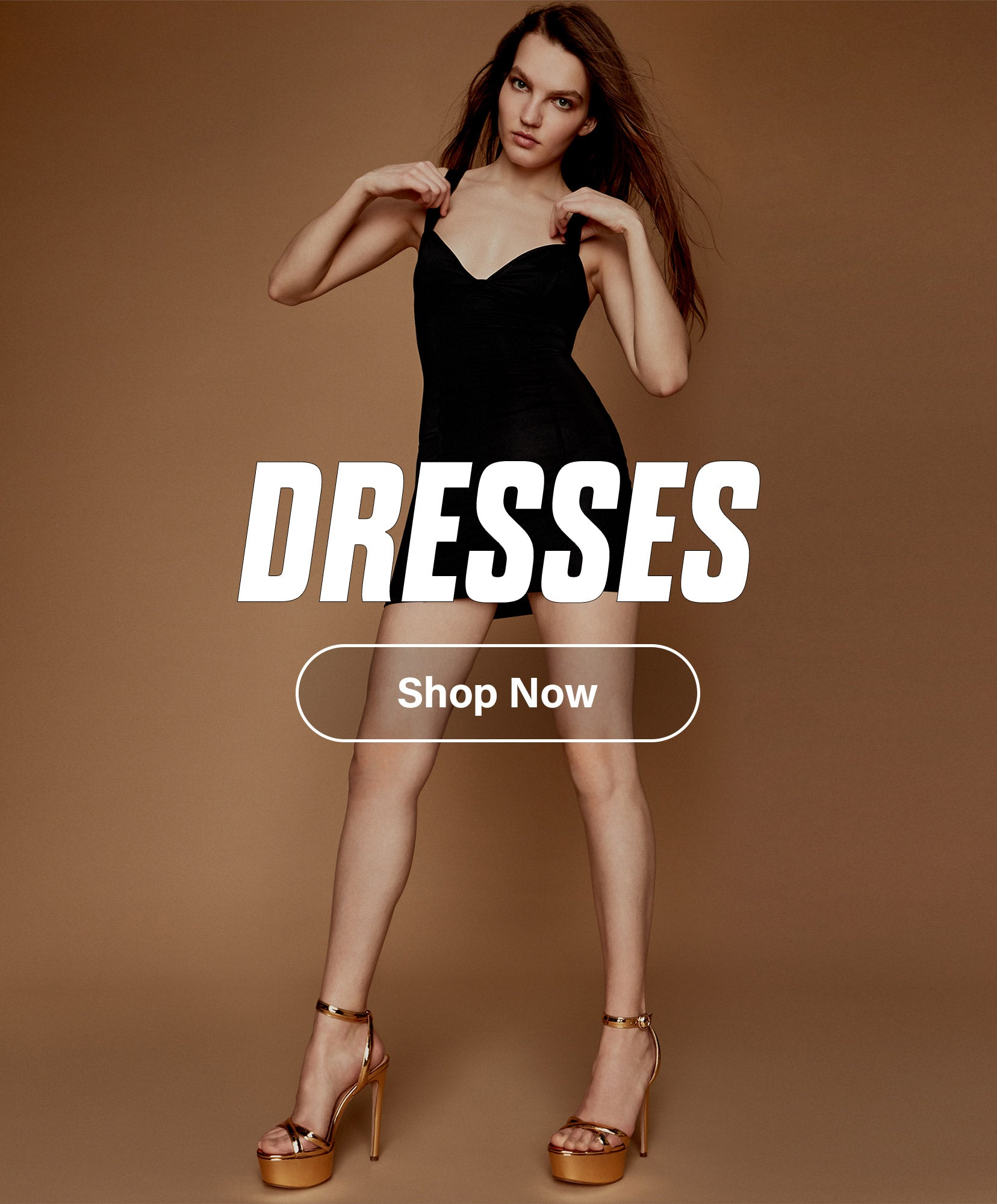 DRESSES SHOP NOW