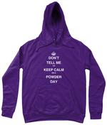 "Load image into Gallery viewer, Funky Yeti Women's Hoodie ""Don't Tell Me To Keep Calm On A Powder Day"""