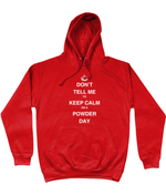 "Load image into Gallery viewer, Funky Yeti Men's Hoodie ""Don't Tell Me To Keep Calm On A Powder Day"""