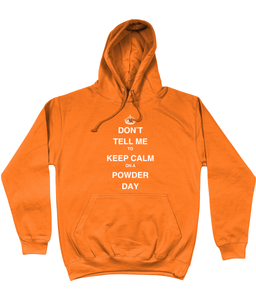 "Funky Yeti Men's Hoodie ""Don't Tell Me To Keep Calm On A Powder Day"""