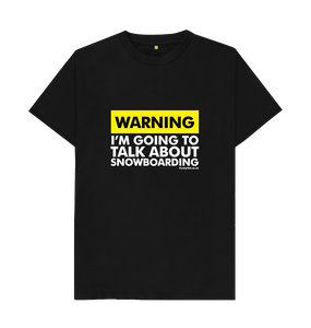 "Funky Yeti Men's ""Warning - Snowboarder"" Tee"