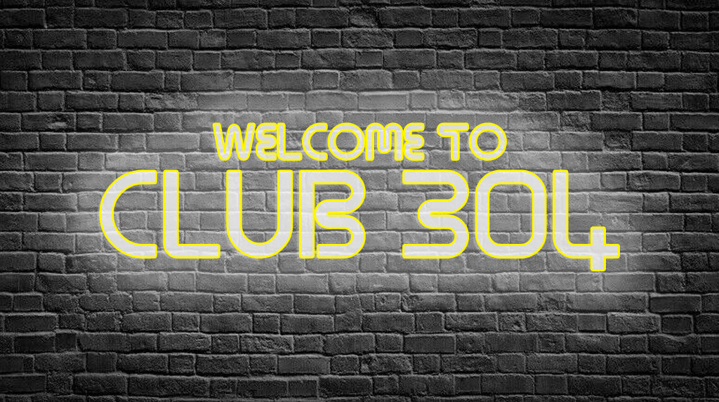 Club 304 - Learn about our new loyalty Scheme!