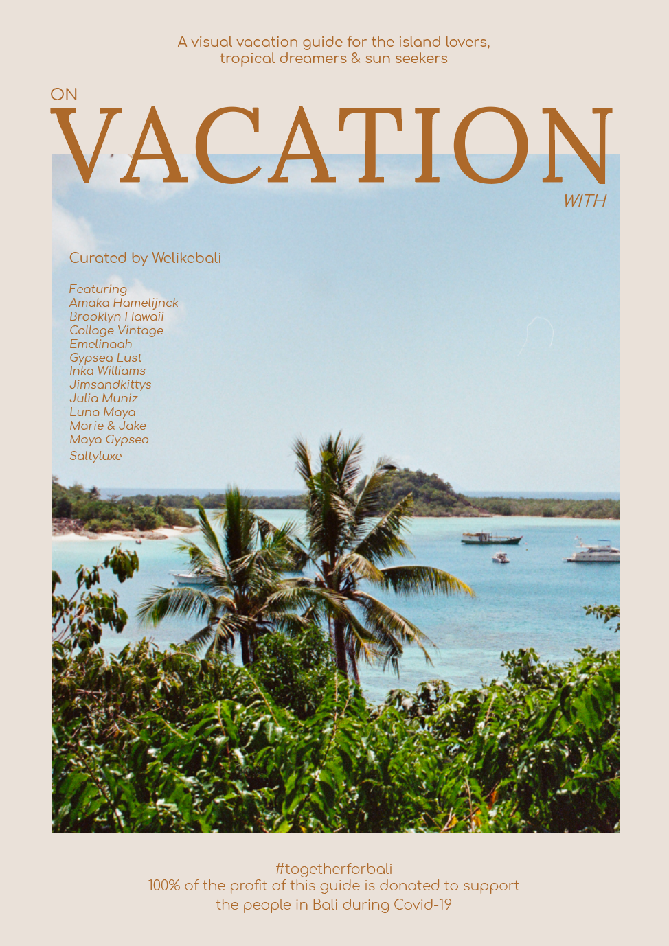 ON VACATION WITH is here on pre-order! 100% profit donation for the people in Bali