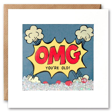 PK2528 - OMG You're Old Kapow Shakies Card