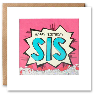 PK2610 - Sis Birthday Kapow Shakies Card