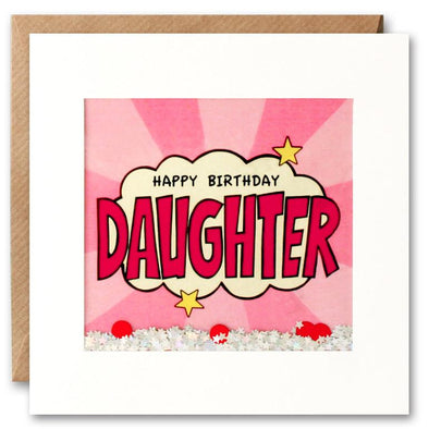 PK2684 - Daughter Birthday Kapow Shakies Card