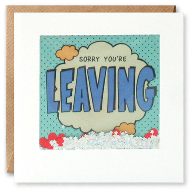 PK2864 - Sorry You'e Leaving Kapow Shakies Card