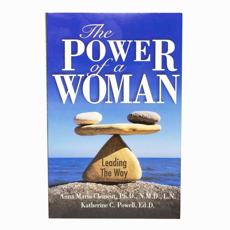 The Power of a Woman - Anna Maria Clement and Dr. Katherine C. Powell
