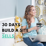 30 Days to Build a Site That Sells