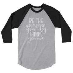 Be The Person Your Dog Thinks You Are - Baseball Shirt Heather Grey/black / Xs