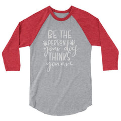 Be The Person Your Dog Thinks You Are - Baseball Shirt Heather Grey/heather Red / Xs