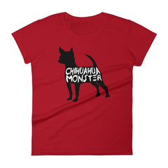 Chihuahua Monster - Women's Short Sleeve T-Shirt Red / S