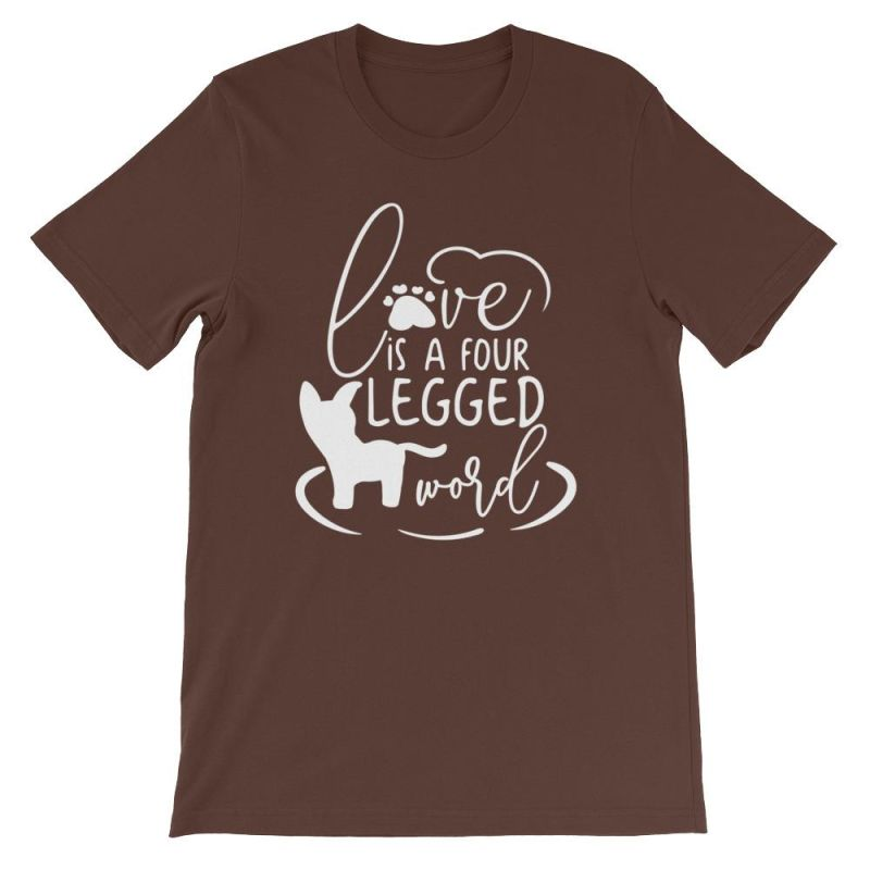 Love Is A Four Legged Word - Short-Sleeve Unisex T-Shirt Brown / S